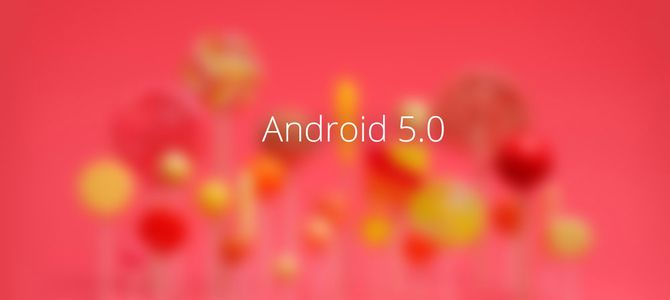 Android 5.0 Lollipop: что нового?