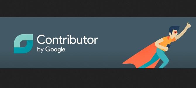 Google Contributor: зарабатывайте на преданной аудитории